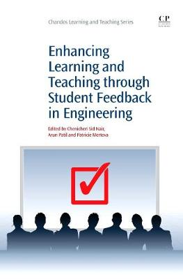 Enhancing Learning and Teaching Through Student Feedback in Engineering - Chandos Learning and Teaching Series (Paperback)