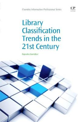 Library Classification Trends in the 21st Century - Chandos Information Professional Series (Paperback)