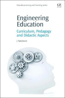 Engineering Education: Curriculum, Pedagogy and Didactic Aspects - Chandos Learning and Teaching Series (Paperback)