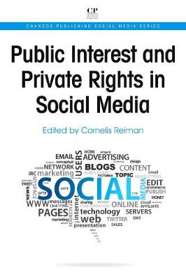 Public Interest and Private Rights in Social Media - Chandos Publishing Social Media Series (Paperback)