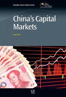 China's Capital Markets - Chandos Asian Studies Series (Hardback)