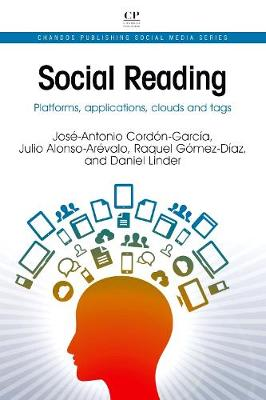 Social Reading: Platforms, Applications, Clouds and Tags - Chandos Publishing Social Media Series (Paperback)