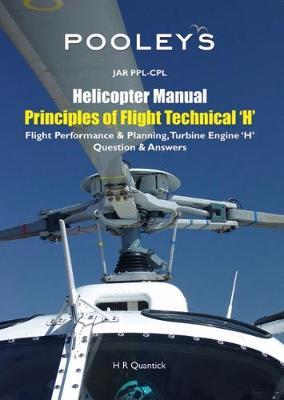 Pooleys Jar Helicopter Manual: Principles of Flight Technical (H), Flight Performance & Planning, Turbine Engine, Q & A. (Paperback)
