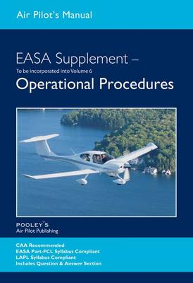 Air Pilot's Manual EASA PPL Supplement - Operational Procedures - Air Pilot's Manual (Paperback)