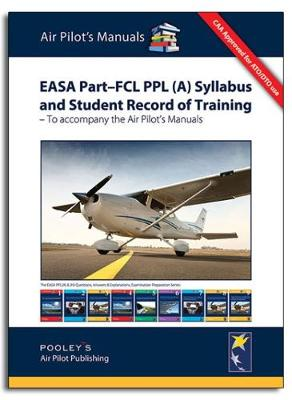 EASA Part-FCI PPL(A) Syllabus & Student Record of Training 2014 (Spiral bound)