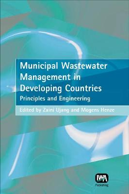 Municipal Wastewater Management in Developing Countries (Hardback)