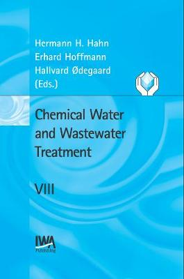 Chemical Water and Wastewater Treatment VIII - Chemical Water & Wastewater Treatment Series (Hardback)