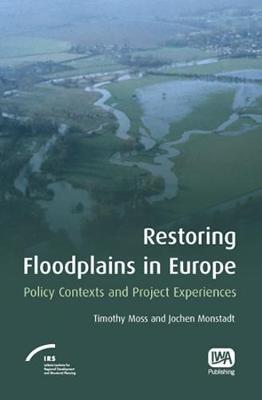 Restoring Floodplains in Europe (Hardback)