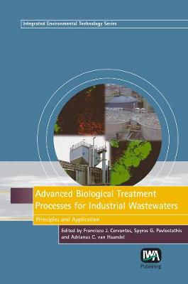 Advanced Biological Treatment Processes for Industrial Wastewaters - Integrated Environmental Technology (Hardback)