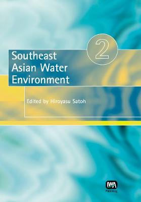 Southeast Asian Water Environment 2 - Southeast Asian Water Environment (Paperback)