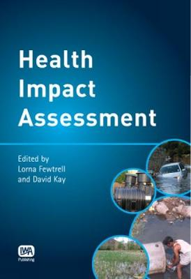 Health Impact Assessment for Sustainable Water Management (Hardback)