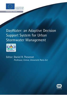 DayWater: An Adaptive Decision Support System for Urban Stormwater Management - European Water Research (Paperback)