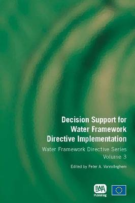 Decision Support for Water Framework Directive Implementation - Water Framework Directive Series (Paperback)