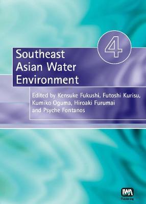 Southeast Asian Water Environment 4 - Southeast Asian Water Environment (Paperback)