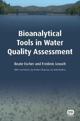Bioanalytical Tools in Water Quality Assessment - Water Quality Set (Paperback)
