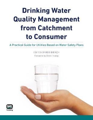 Drinking Water Quality Management from Catchment to Consumer - Water Quality Set (Paperback)
