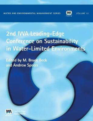 2nd IWA Leading-Edge on Sustainability in Water-Limited Environments - Water and Environmental Management Series (WEMS) (Paperback)