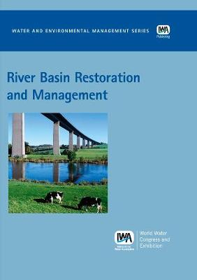 River Basin Restoration and Management - Water and Environmental Management Series (WEMS) (Paperback)