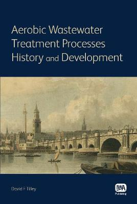 Aerobic Wastewater Treatment Processes (Paperback)
