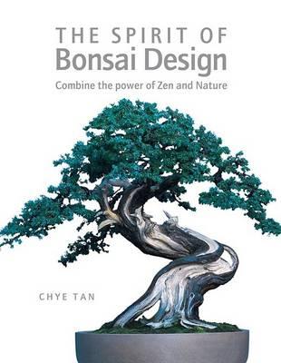 SPIRIT OF BONSAI DESIGN (Hardback)
