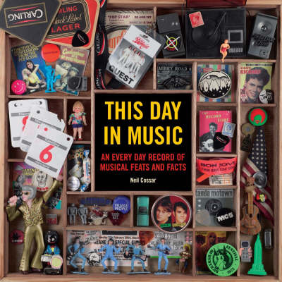 This Day in Music: An Every Day Record of Musical Feats and Facts (Paperback)