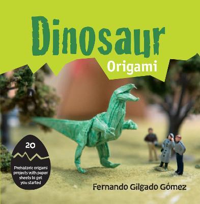 Dinogami: 20 Prehistoric Origami Projects (Paperback)