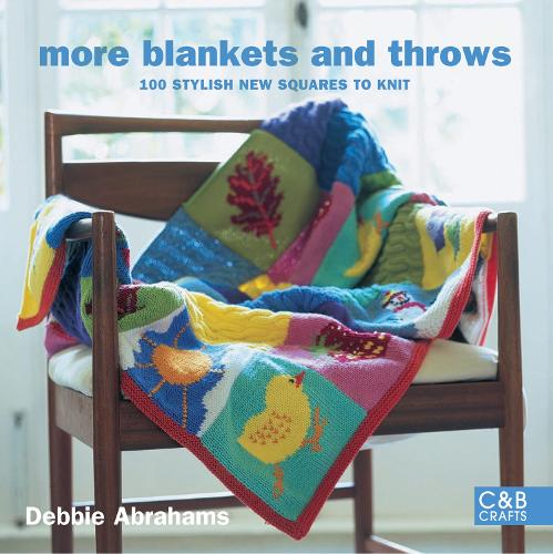 More Blankets and Throws: 100 stylish new squares to knit (Paperback)