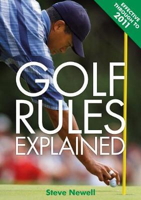Golf Rules Explained: Effective through 2015 (Paperback)