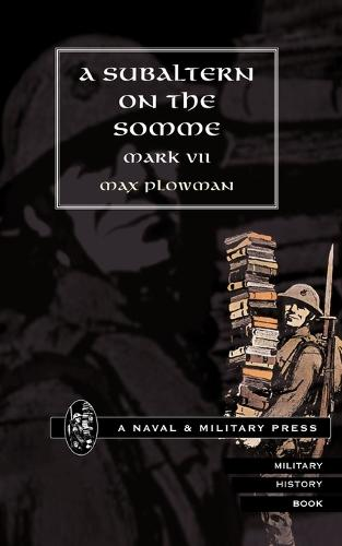 Subaltern on the Somme (Paperback)