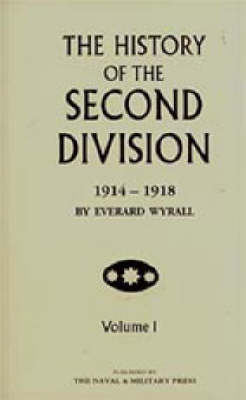 History of the Second Division 1914-1918 (Hardback)