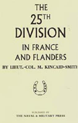25th Division in France and Flanders (Hardback)