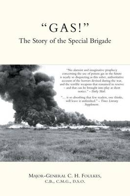 """GAS!"": The Story of the Special Brigade (Paperback)"