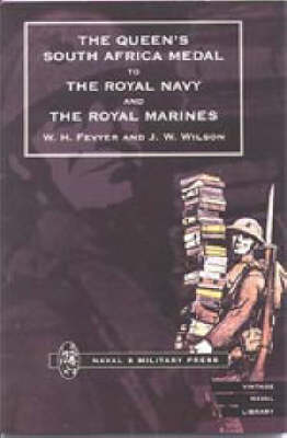 Queen's South Africa Medal to the Royal Navy and the Royal Marines (Paperback)