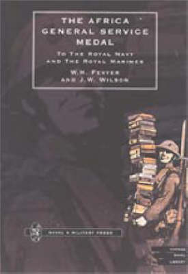 Africa General Service Medal to the Royal Navy and the Royal Marines (Paperback)