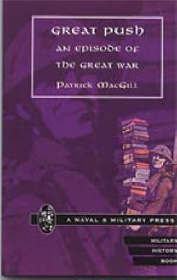 Great Push: An Episode of the Great War (Paperback)