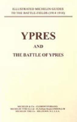 Bygone Pilgrimage: Ypres and the Battles for Ypres (Paperback)