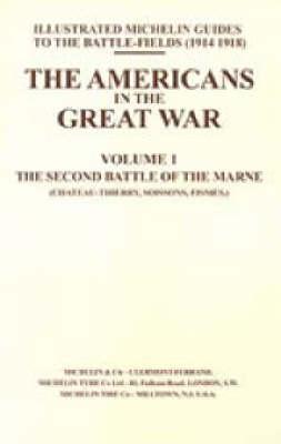 Bygone Pilgrimage: Americans in the Great War v. I (Paperback)