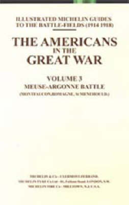 Bygone Pilgrimage: Americans in the Great War v. 3 (Paperback)