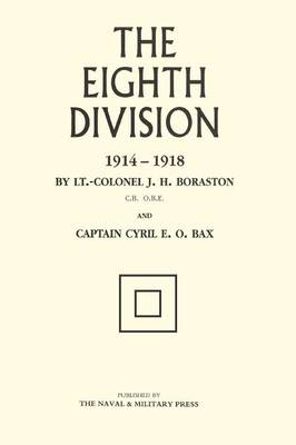 Eighth Division in War 1914-1918 (Paperback)