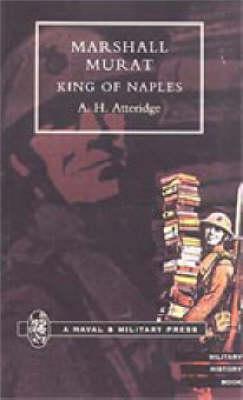 Marshal Murat: King of Naples (Paperback)