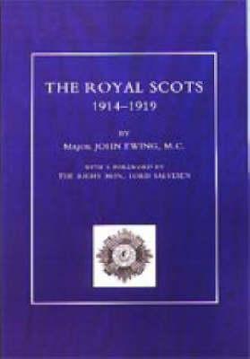 Royal Scots 1914-1919: v. 1 & 2 (Paperback)