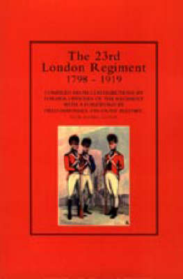 23rd London Regiment 1798-1919 (Paperback)