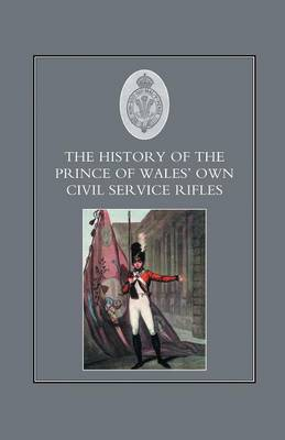 History of the Prince of Wales's Own Civil Service Rifles (Paperback)