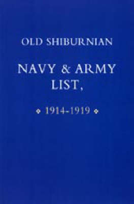 Old Shirburnian Navy and Army List (1914-18) (Paperback)