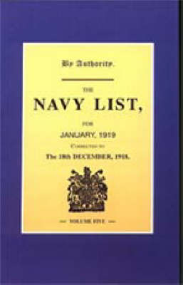 Navy List January 1919 (corrected to 18th December 1918) (Paperback)