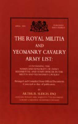 Royal Militia and Yeomanry Cavalry Army List (Paperback)