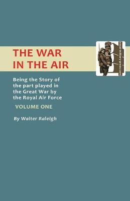 Official History - War in the Air: v. 1 (Paperback)