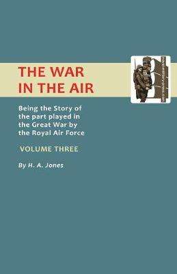Official History - War in the Air: v. 3 (Paperback)