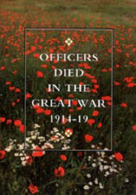 Officers Died in the Great War 1914-1919 (Paperback)