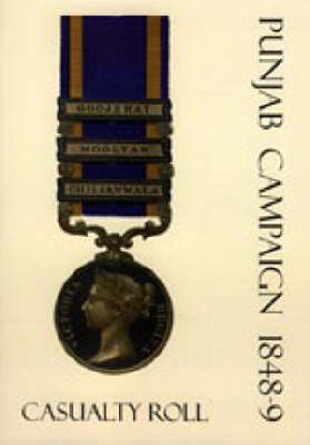 Punjab Campaign 1848-9 Casualty Roll (Paperback)